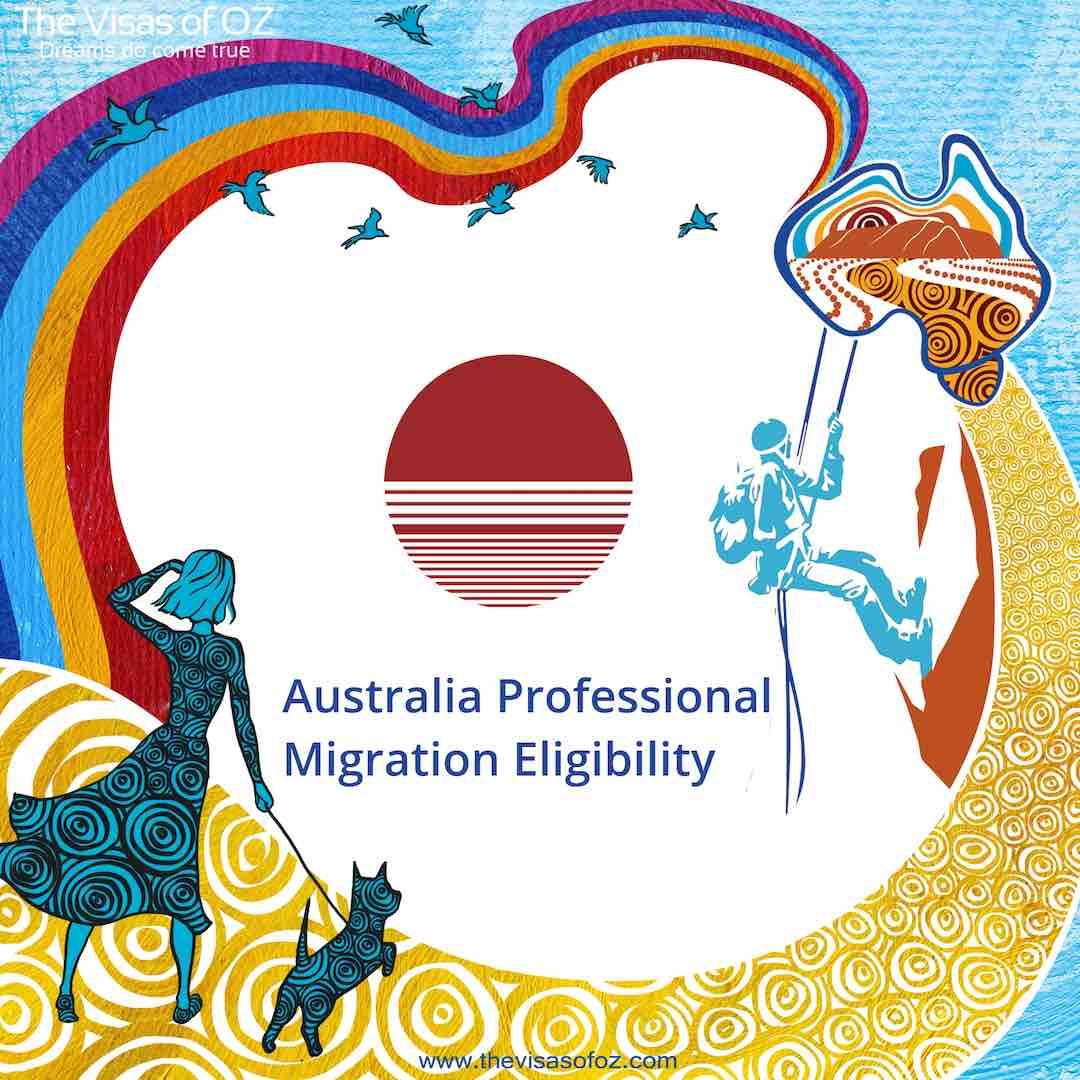 Australia Professional Migration Eligibility Free Expert Migration Advice